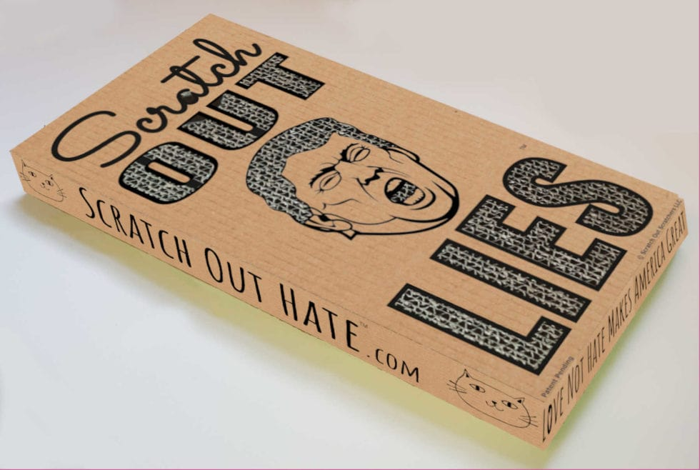 Scratch Out Lies & Hate - Cat Scratcher